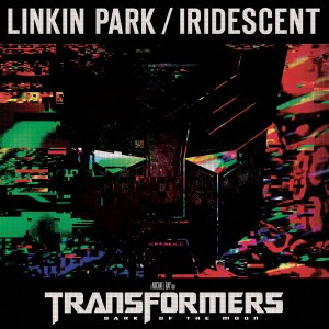 Linkin Park - Iridescent (from Transformers 3: Dark Of The Moon) (single) [2011]