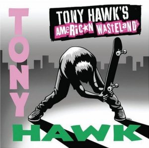VA - Tony Hawk's American Wasteland (OST) [2005]