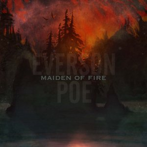 Everson Poe - Maiden Of Fire [2011]