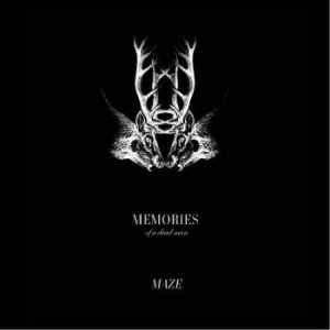 Memories Of A Dead Man - Maze (EP) [2011]