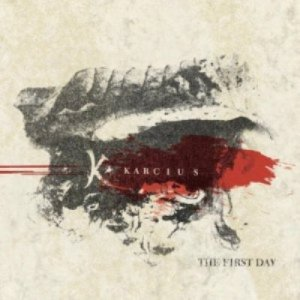 Karcius - The First Day (2012)