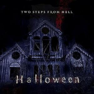 Two Steps From Hell - Halloween [2012]