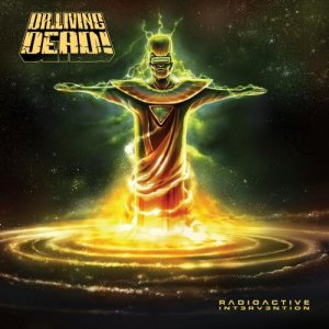 Dr. Living Dead! - Radioactive Intervention [2012]