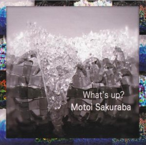 Motoi Sakuraba – What's Up? [2013]