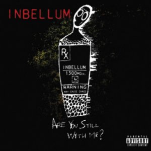 Inbellum - Are You Still With Me? [2013]