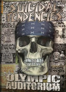 Suicidal Tendencies - Live. Olympic Auditorium [2010]