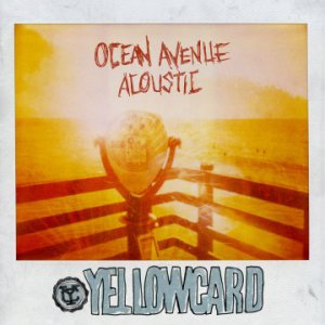 Yellowcard - Ocean Avenue Acoustic [2013]