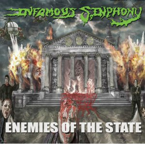 Infamous Sinphony - Enemies of the State [2013]