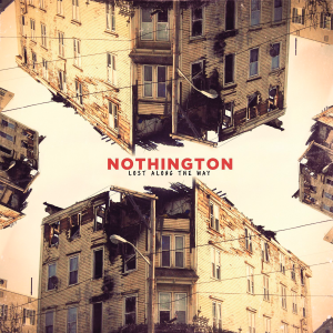 Nothington - Lost Along The Way [2013]