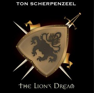 Ton Scherpenzeel - The Lion's Dream [2013]