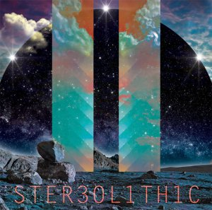 311 - Ster3ol1th1c / Stereolithic [2014]