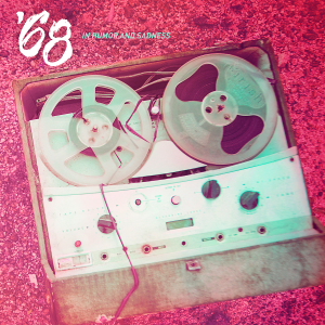 '68 - In Humor and Sadness [2014]