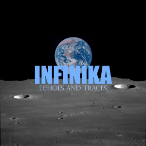 Infinika - Echoes and Traces [2014]
