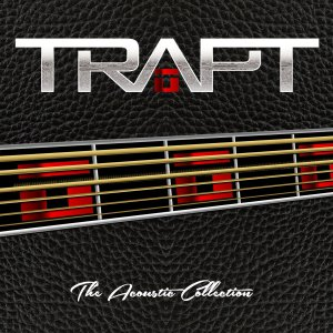 Trapt - The Acoustic Collection (2014)