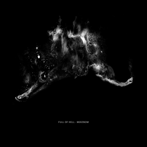Full Of Hell & Merzbow - Full Of Hell · Merzbow (2CD/Digipack Edition) [2014]