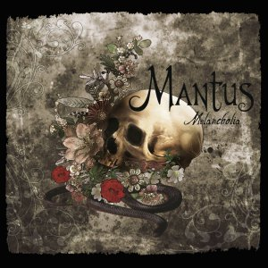 Mantus - Melancholia (Limited Digibook Edition) [2015]
