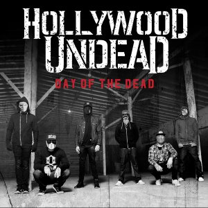 Hollywood Undead - Day Of The Dead (iTunes/Deluxe Edition) [2015]