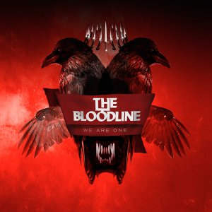 The Bloodline - We Are One [2015]