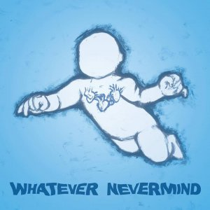V.A. - Whatever Nevermind: A Tribute to Nirvana's Nevermind [2015]