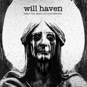 Will Haven - Open The Mind To Discomfort [2015]