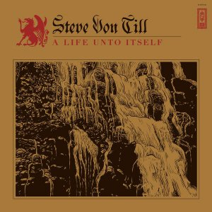 Steve Von Till - A Life into Itself [2015]