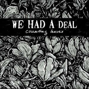 We Had A Deal - Counting Leaves (EP) [2015]