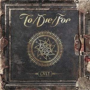 To/Die/For - Cult (2015)