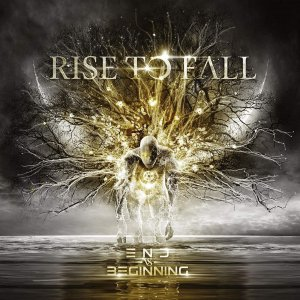 Rise To Fall - End vs. Beginning [2015]