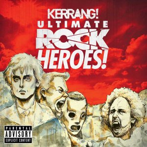 V.A. - Kerrang! Ultimate Rock Heroes [2015]