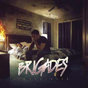 Brigades - Indefinite [2015]