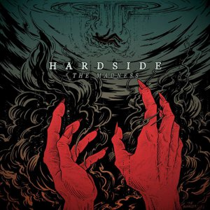 Hardside – The Madness [2015]