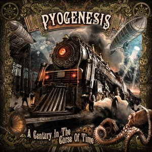 Pyogenesis - A Century In The Curse Of Time [2015]