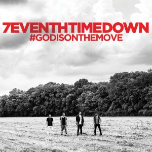 7eventh Time Down - God Is On the Move [2015]