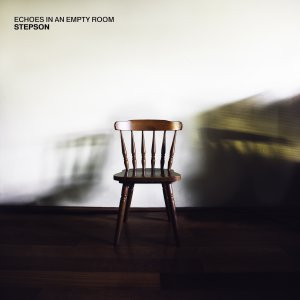 Stepson - Echoes In An Empty Room (EP) [2015]