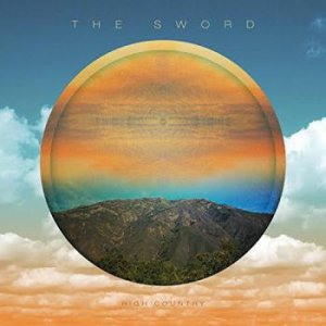The Sword - High Country [2015]