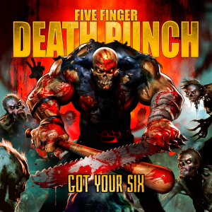 Five Finger Death Punch - Got Your Six (Deluxe Edition) [2015]