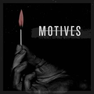 Motives - This World, Not Dead, Merely Sleeping [2015]