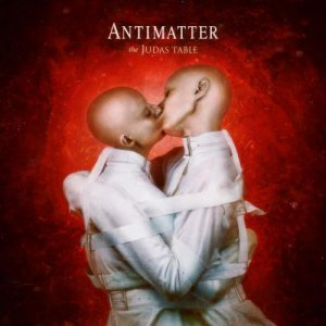 Antimatter - The Judas Table [2015]