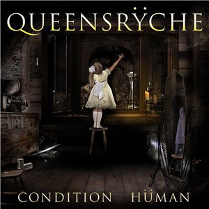 Queensrÿche  - Condition Hüman [2015]