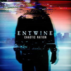 Entwine - Chaotic Nation [2015]