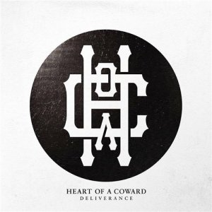 Heart Of A Coward - Deliverance [2015]