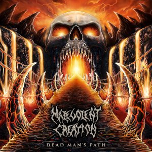 Malevolent Creation - Dead Man's Path [2015]