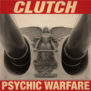 Clutch - Psychic Warfare [2015]