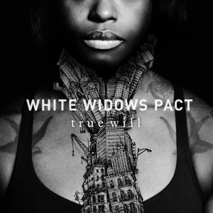 White Widows Pact - True Will [2015]