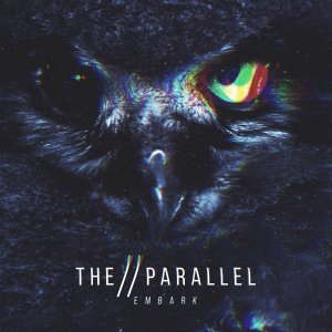 The Parallel - Embark (EP) [2015]