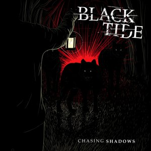 Black Tide - Chasing Shadows [2015]