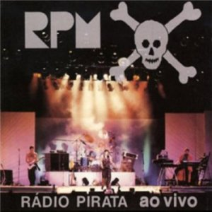 RPM - Radio Pirata Ao Vivo (Live/Remastered 1986) [1999]