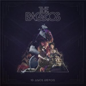 The Baggios - 10 Anos Depois (Live) [2015]