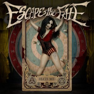 Escape The Fate - Hate Me (Deluxe Edition) [2015]