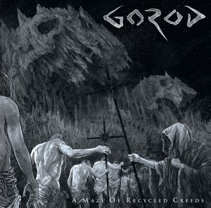 Gorod - A Maze Of Recycled Creeds [2015]